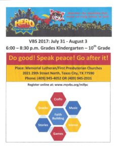 VBS 2017: July 31st - August 3rd @ Memorial Lutheran / First PResbyterian Churches | Texas City | Texas | United States